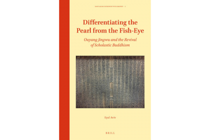 Book cover for Differentiating the Pearl from the Fish-Eye: Ouyang Jingwu and the Revival of Scholastic Buddhism